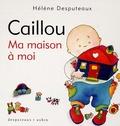 Hélène Desputeaux - Caillou  : Ma maison à moi.