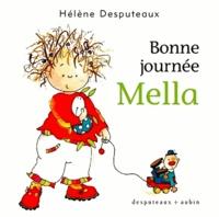 Hélène Desputeaux - Mella  : Bonne journée Mella.