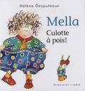 Hélène Desputeaux - Mella  : Culotte à pois !.