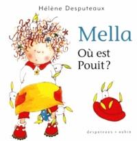 Hélène Desputeaux - Mella  : Où est Pouit ?.