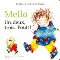 Hélène Desputeaux - Mella  : Un, deux, trois pouit !.