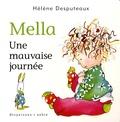 Hélène Desputeaux - Mella  : Une mauvaise journée.