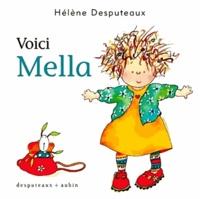 Hélène Desputeaux - Mella  : Voici Mella.