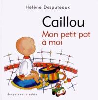 Hélène Desputeaux - Mon petit pot à moi.