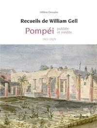 Ebooks gratuits rapidshare télécharger Pompéi publiée et inédite  - Recueil de William Gell (1801-1830) par Hélène Dessales in French