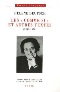 """Helene Deutsch - Les """"Comme si"""" et autres textes (1933-1970)."""