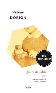 Hélène Dorion et Marie-Claire Blais - Jours de sable.