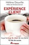 Hélène Douville - Expérience client - Soyez le coup de coeur de vos clients.