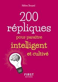 Téléchargement gratuit du répertoire 200 répliques pour paraître intelligent et cultivé 9782412044421