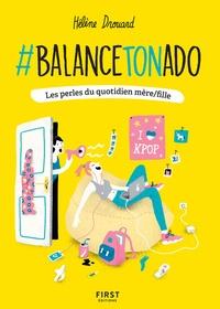 #Balance ton ado! - Les perles du quotidien mère/fille.pdf