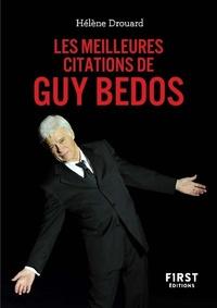 Hélène Drouard - Le petit livre des meilleures citations de Guy Bedos.