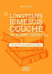 Téléchargement gratuit de livres électroniques français Longtemps je me suis couché de bonne heure  - 225 incipits de romans célèbres PDB RTF 9782412029916 (Litterature Francaise)