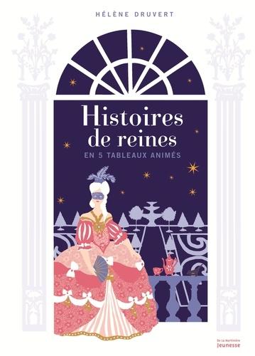 Hélène Druvert et Camille von Rosenschild - Histoires de reines.