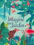 Hélène Druvert - Imagine un jardin.