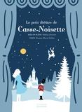 Hélène Druvert et Roxane Marie Galliez - Le petit théâtre de Casse-Noisette.