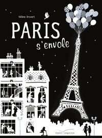 Hélène Druvert - Paris s'envole.