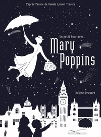 Hélène Druvert - Un petit tour avec Mary Poppins.