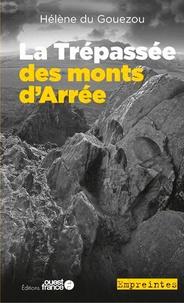 Hélène Du Gouezou - La trépassée des monts d'Arrée.