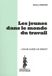 Hélène Dubouis - Les jeunes dans le monde du travail.