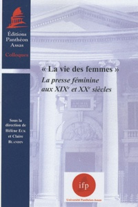 La vie des femmes - La presse féminine aux XIXe et XXe siècles.pdf