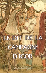 Hélène Emeryk de Botzaris - Le Dit de la campagne d'Igor.