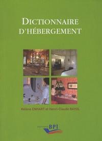 Hélène Enhart et Henri-Claude Bayol - Dictionnaire d'hébergement.