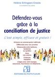Hélène Erlingsen-Creste - Défendez-vous grâce à la conciliation de justice - C'est simple, efficace et gratuit !.