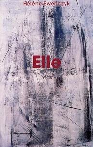 Hélène Ewenczyk - Elle..