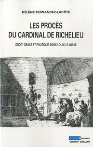Deedr.fr Les procès du cardinal de Richelieu - Droit, grâce et politique sous Louis le Juste Image