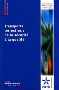 Hélène Fontaine - Transports terrestres : de la sécurité à la qualité - Livre blanc pour la recherche 2010-2015.