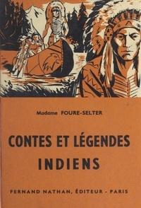 Hélène Fouré-Selter et Romain Simon - Légendes et contes indiens.