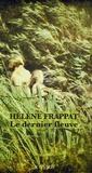 Hélène Frappat - Le dernier fleuve.