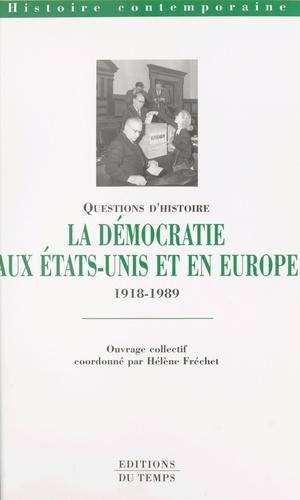 La démocratie aux États-Unis et en Europe, 1918-1989