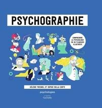 Hélène Fresnel et Sophie Della Corte - Psychographie - Comprendre la psychologie en 50 planches illustrées.