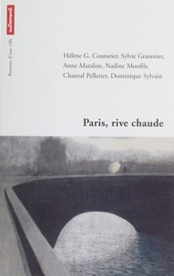Hélène-G Couturier et  Collectif - Paris, rive chaude.