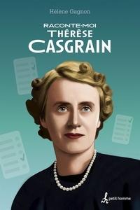 Hélène Gagnon - Raconte-moi Thérèse Casgrain - Nº 42.
