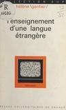 Hélène Gantier et Henri Évrard - L'enseignement d'une langue étrangère.