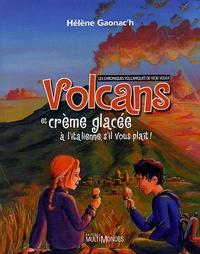 Volcans et crème glacée à litalienne, sil vous plaît! - Les chroniques volcaniques de Vicki Volka.pdf