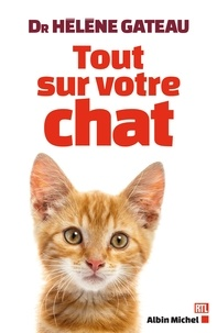 Hélène Gateau et Hélène (Dr) Gateau - Tout sur votre chat.