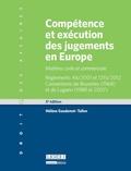 Hélène Gaudemet-Tallon - Compétence et exécution des jugements en Europe - Matières civile et commerciale.