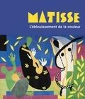Hélène Gaudy - Matisse - L'éblouissement de la couleur.