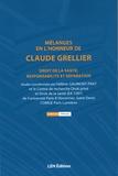 Hélène Gaumont-Prat - Mélanges en l'honneur de Claude Grellier - Droit de la santé, responsabilité et réparation.