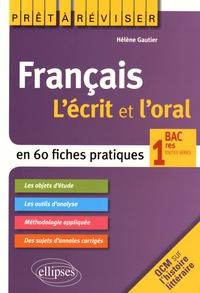 Goodtastepolice.fr Français 1res toutes séries - L'écrit et l'oral en 60 fiches pratiques Image