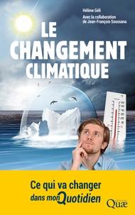 Hélène Géli - Le changement climatique - Ce qui va changer dans mon quotidien.