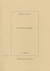 Hélène Gerster - Un plan lecture.
