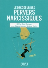 Hélène Gest - Le décodeur des pervers narcissiques.