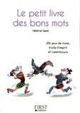 Hélène Gest - Le petit livre des bons mots.