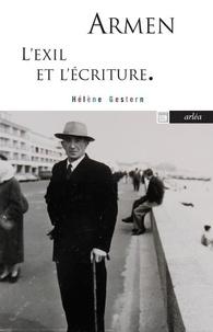 Hélène Gestern - Armen - L'exil et l'écriture.