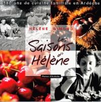Hélène Gimond - Les saisons d'Hélène - 150 ans de cuisine familiale en Ardèche.