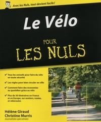 Hélène Giraud et Christine Murris - Le vélo Pour les Nuls.
